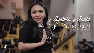 Gambar cover Syahiba Saufa - Ojo Mung Isun (Remix Version) - (Official Music Video)