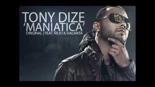 Tony Dize- Senda Maniatica (Original)