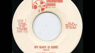 Milton Bull - My Baby Is Gone [1975]