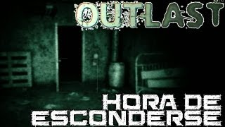 Outlast || Hora de esconderse