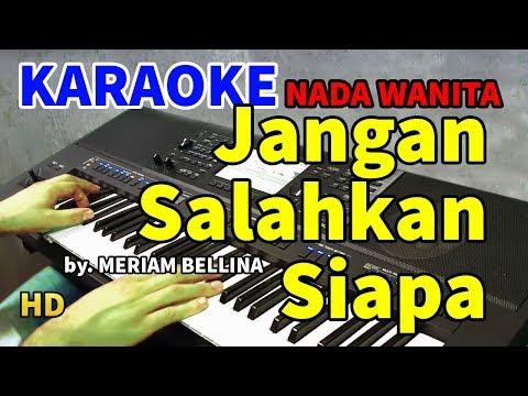 jangan-salahkan-siapa---meriam-bellina-|-karaoke-hd