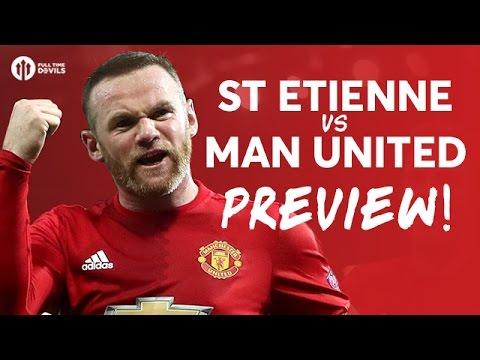 Saint Etienne vs Manchester United | PREVIEW LIVE!