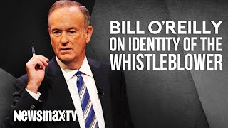 Bill O'Reilly on the Identity of the Whistleblower