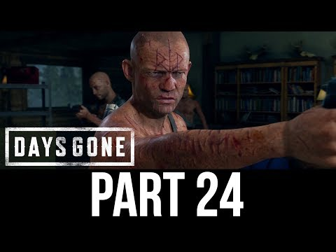DAYS GONE Part 24 Gameplay Walkthrough - MEETING CARLOS (Full Game)