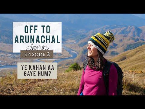 Travelling through North East India   Off To Arunachal   Episode 2   Ye Kahan Aa Gaye Hum   Mechuka
