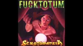 Fucktotum - L