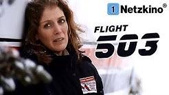Flight 503 (Katastrophenfilme Deutsch ganzer Film, Flugzeugkatastrophenfilme Deutsch ganzer Film)
