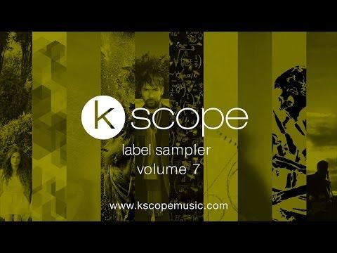 Kscope label sampler - volume 7 (trailer)