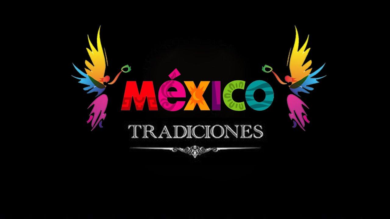México Tradiciones
