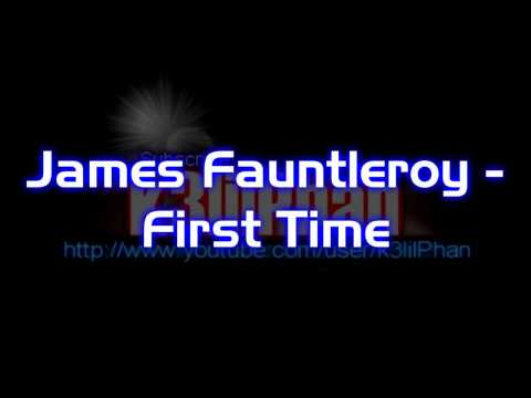 James Fauntleroy  First Time + Download link