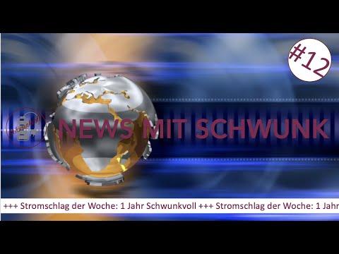 """News mit Schwunk #12 - """"Stromschlag der Woche"""": 1 Jahr Schwunkvoll"""
