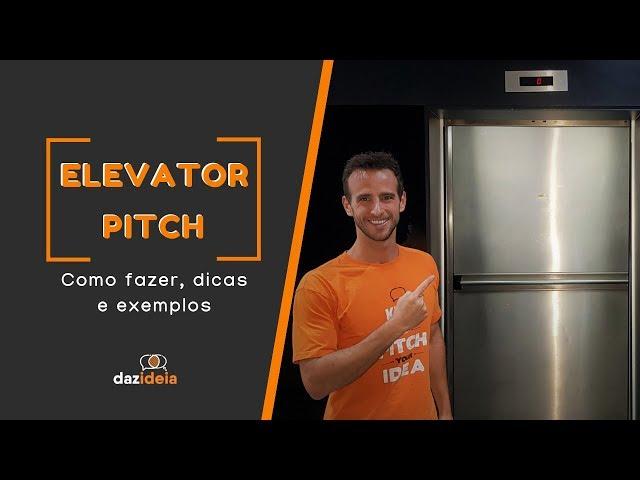 Elevator Pitch: como fazer, dicas e exemplos