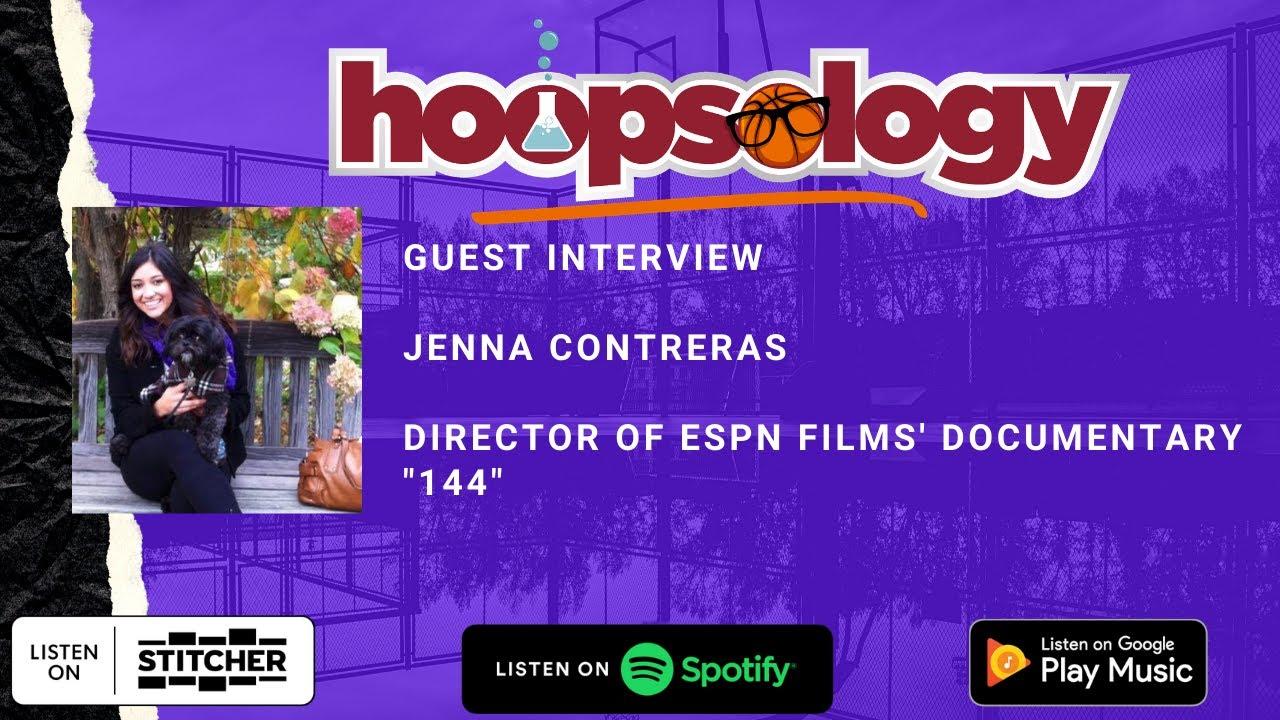 "Director of ESPN Films' Documentary ""144"" Jenna Contreras, Drama in LA, Jokic Is MVP"