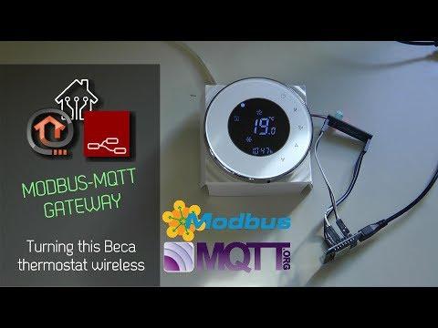 Modbus to MQTT Gateway for Beca thermostat - YouTube