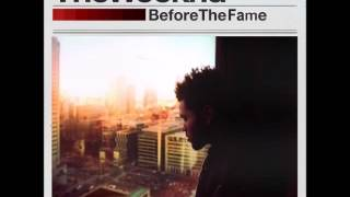 The Weeknd   Get In There (Before The Fame)