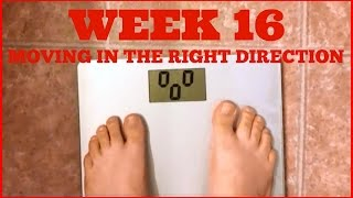 My Weight Loss Journey Week 16 | Moving In the Right Direction