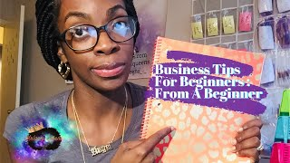 Business Tips For Beginners : From A Beginner 😂🙌🏾💕#entrepreneurship