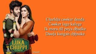 Tu Laung Main Elaachi (Lyrics) – Luka Chuppi | Tulsi Kumar