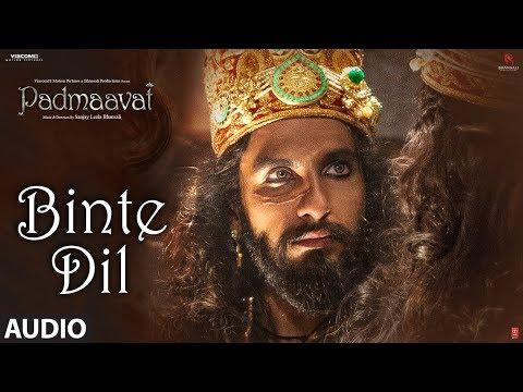 Padmaavat: Binte Dil Audio   Arijit Singh   Deepika Padukone   Shahid Kapoor   Ranveer Singh