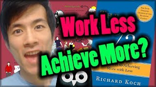 How To Work Less But Achieve More — The 80 20 Principle Explained