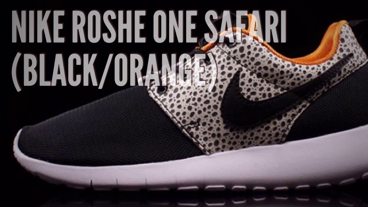 6b2019a9b78f NIKE ROSHE ONE SAFARI (BLACK ORANGE)  SNEAKERS T - YouTube