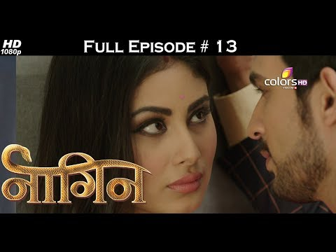 Naagin - Full Episode 13 - With English Subtitles