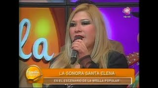 VIDEO: TE ODIO Y TE QUIERO (La Wislla Popular) - SONORA SANTA ELENA EN VIVO