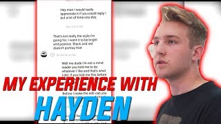 My Experience With Hayden Bowles...