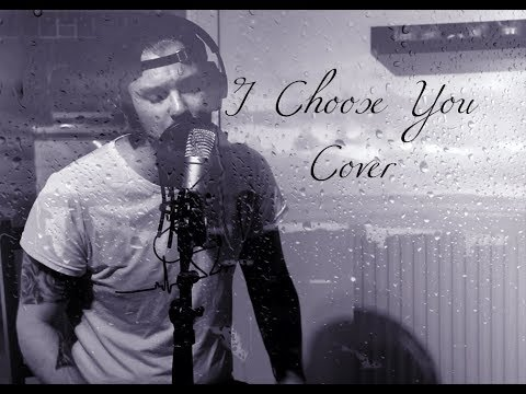 I Choose You (Ryann Darling cover)