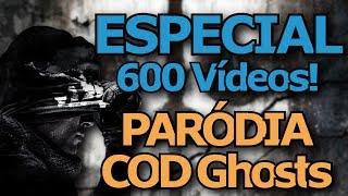 """Paródia """"VAGALUMES"""" - COD Ghosts (Especial 600 Vídeos)"""