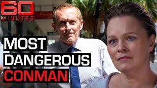 Is this Australia's most dangerous conman?   60 Minutes Australia