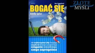 Jak zarobić pieniądze - Bogać się kiedy śpisz. Audiobook Ben Sweetland