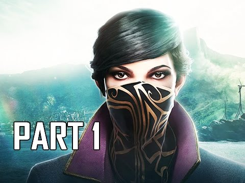 Dishonored 2 Walkthrough Part 1 - Emily & Corvo (PC Ultra Let's Play Commentary)