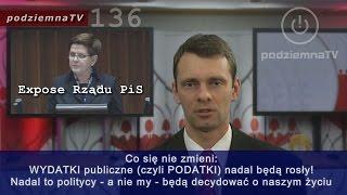 Robią nas w konia: Expose Premier Szydło i rządu PiS - koniec złudzeń #136