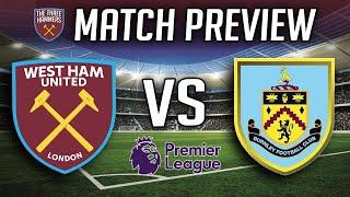 West Ham Vs Burnley Premier League  Preview