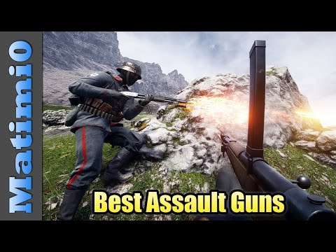 Best Assault Guns - Battlefield 1