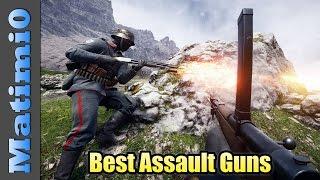 Best Assault Guns - Battlefield 1