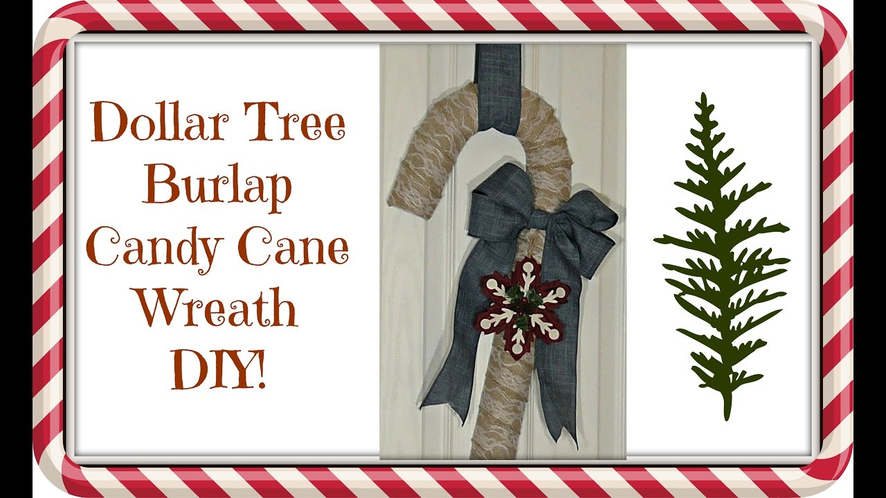 Dollar Tree $4 Burlap Candy Cane Wreath! | DIY Christmas Decor - YouTube