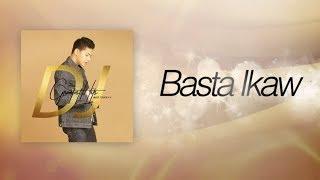 Daniel Padilla - Basta Ikaw (Audio)