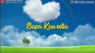 Download Bapa Kau Setia