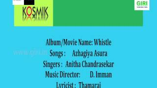 02 Azhagiya Asura Whistle - D Imman - Anitha Chandrasekar - Thamarai.mp3