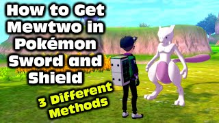 How to get Mewtwo in Pokemon Sword and Shield Version
