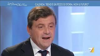 Calenda: 'Renzi è un pezzo di storia, il PD roba incomprensibile'