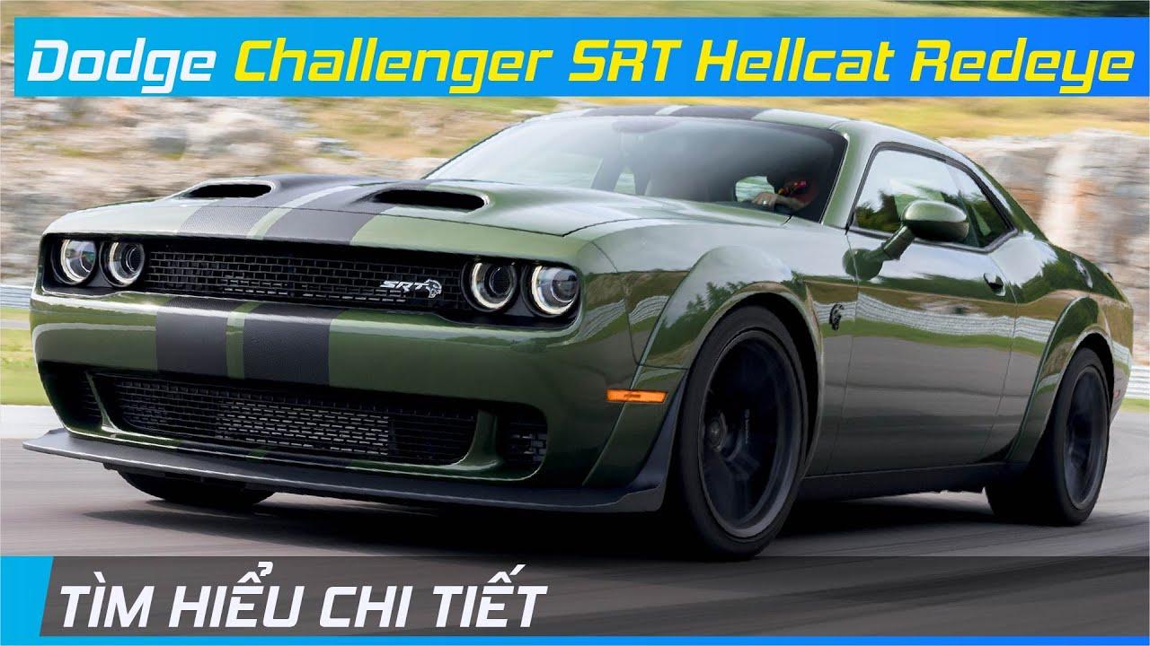 Chi tiết Dodge Challenger SRT Hellcat Redeye | Cơ bắp đậm chất Mỹ | XE24h