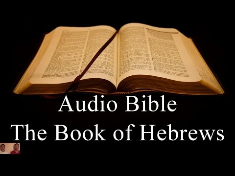 The Book of Hebrews - NIV Audio Holy Bible - High Quality and Best Speed - Book 58