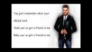 Watch Michael Buble Youve Got A Friend In Me video