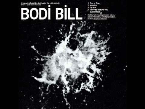 Bodi Bill - One or two