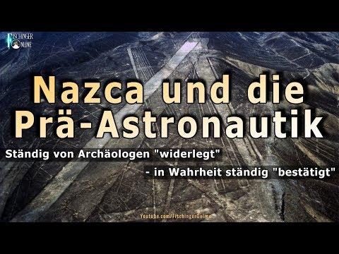 Nazca Linien, Ancient Aliens und Prä-Astronautik: von Archäologen ständig widerlegt? Im Gegenteil!