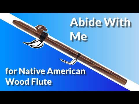 """Abide With Me"" arranged for Native American Wood Flute"