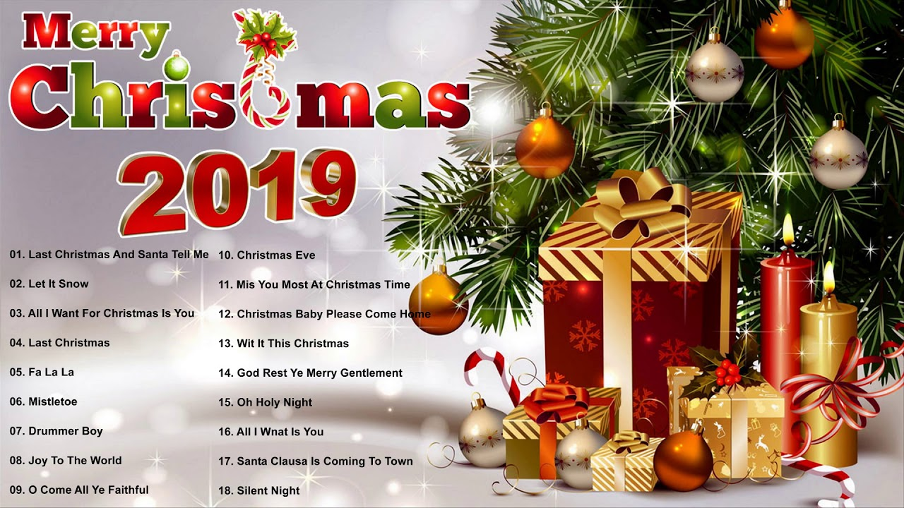 When Does 2019 Christmas Music Begin Merry Christmas 2019   Christmas Songs Greatest Hits   The Best